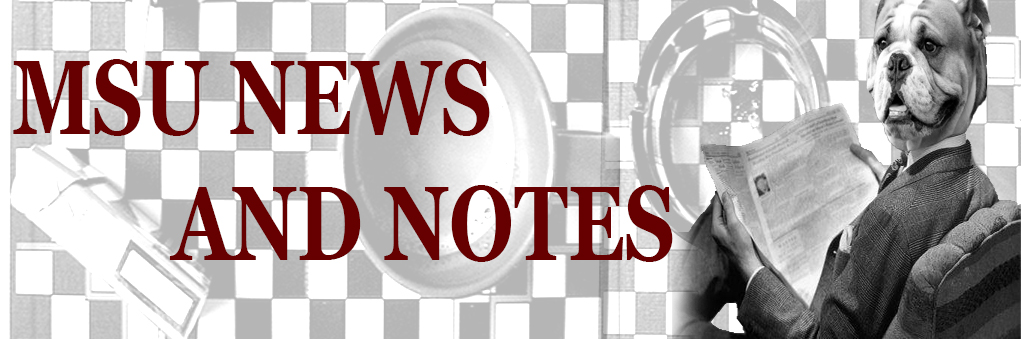 MSU News and Notes