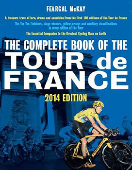 The Complete Book of the Tour de France, by Feargal McKay