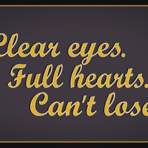Clear-eyes-full-heart-can-t-lose-motivational-poster