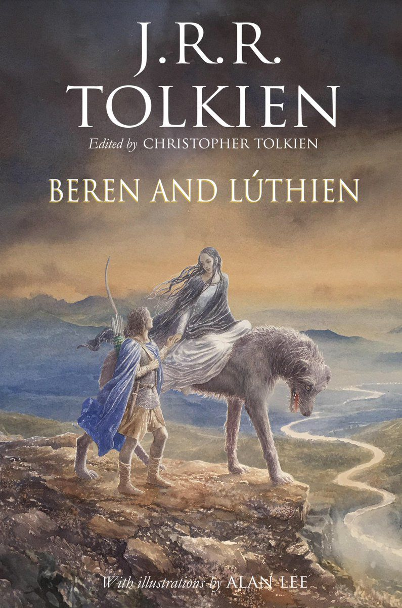 Beren and Luthien by J.R.R. Tolkien, Christopher Tolkien