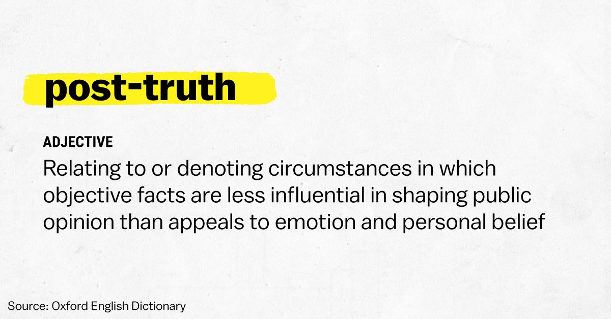 "2016 is the year of ""post-truth,"" according to the Oxford ..."
