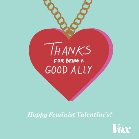 8 feminist Valentines Day cards to share with your friends Vox – Valentine Friendship Cards