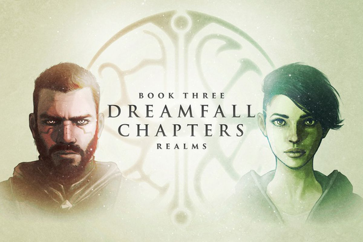 Dreamfall chapters book three realms review journal newspaper