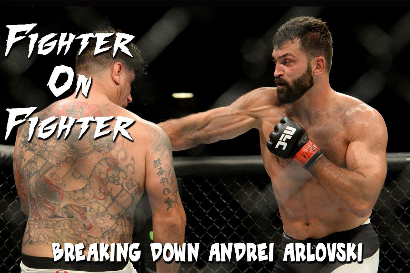 Fighter on Fighter: Breaking down UFC Fight Night 87s Andrei Arlovski