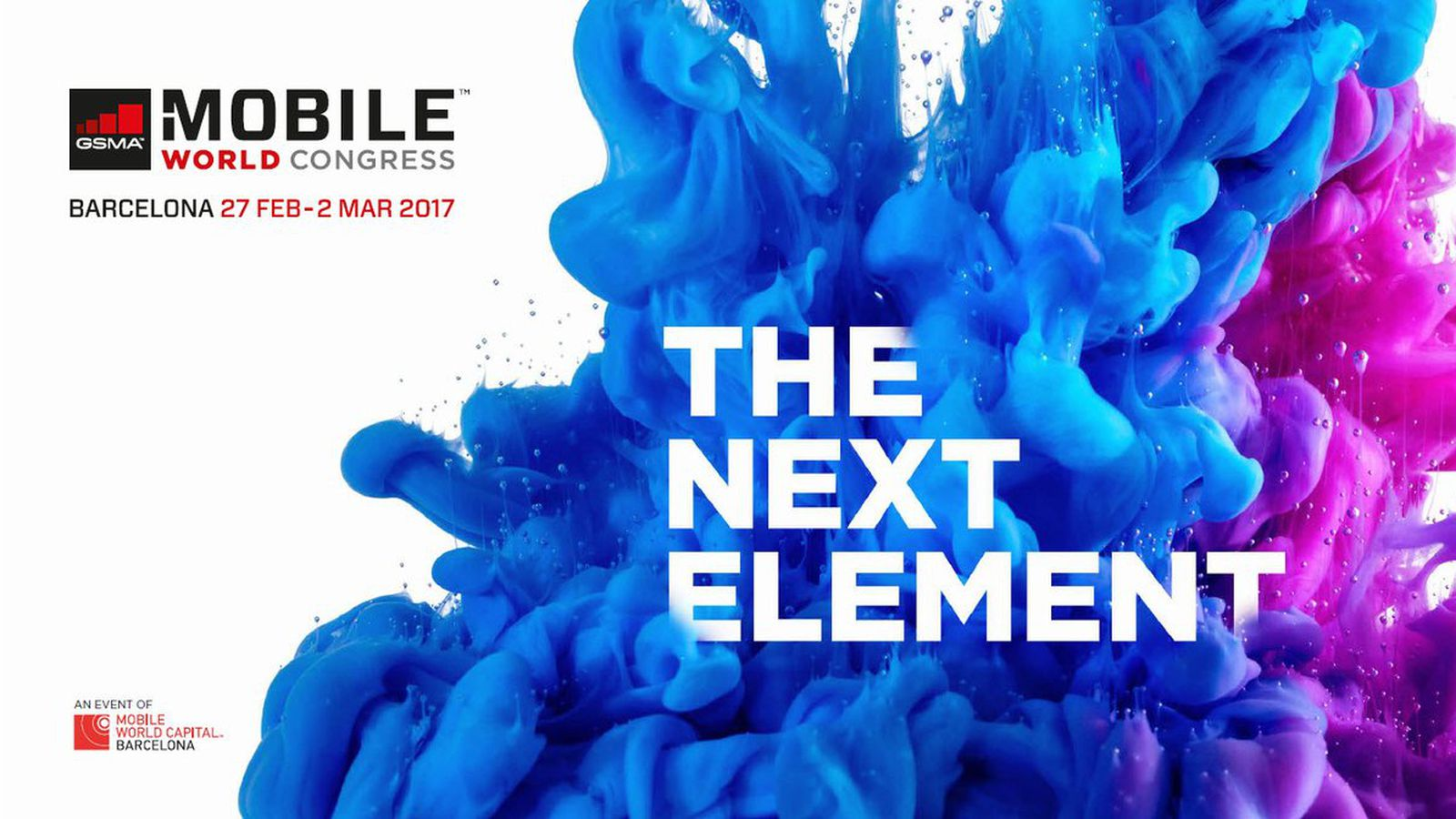 Mobile World Congress 2017: The Biggest News from MWC