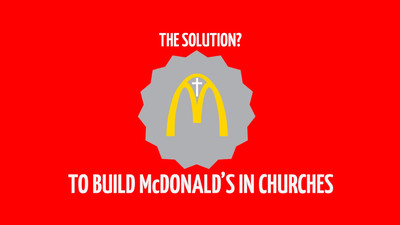 Religious Group Wants to Open a McDonald's Franchise Inside a Church