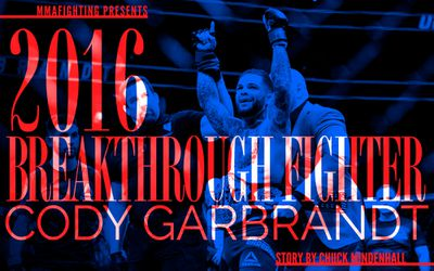 MMA Fighting's 2016 Breakthrough Fighter of the Year: Cody Garbrandt