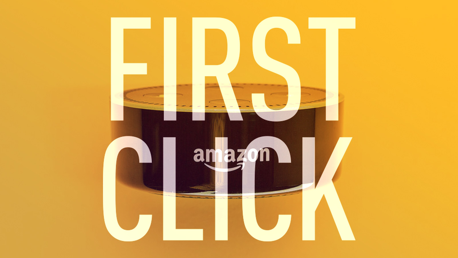 First Click: Are you getting an Amazon Echo or Google Home?