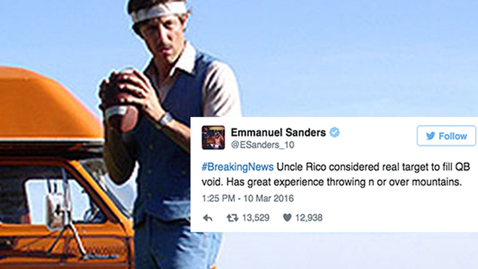 Emmanuel Sanders Is Scouting Uncle Rico And More Fictional