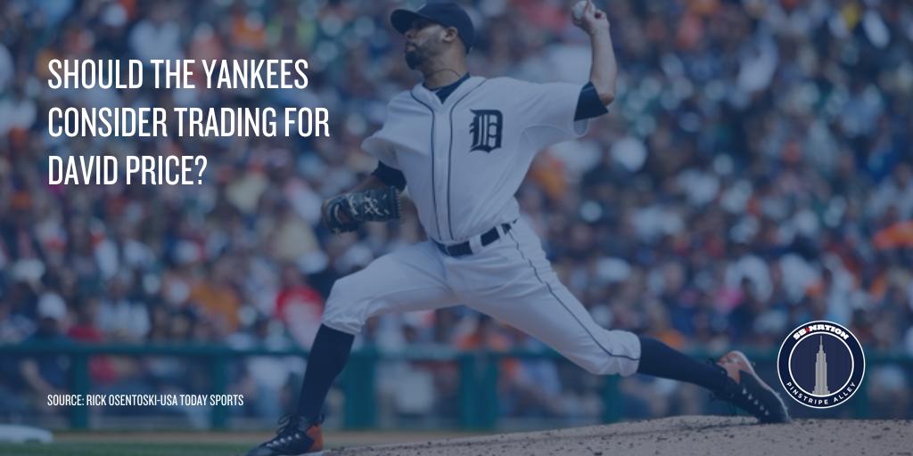 Yankees potential trade target david price pinstripe alley