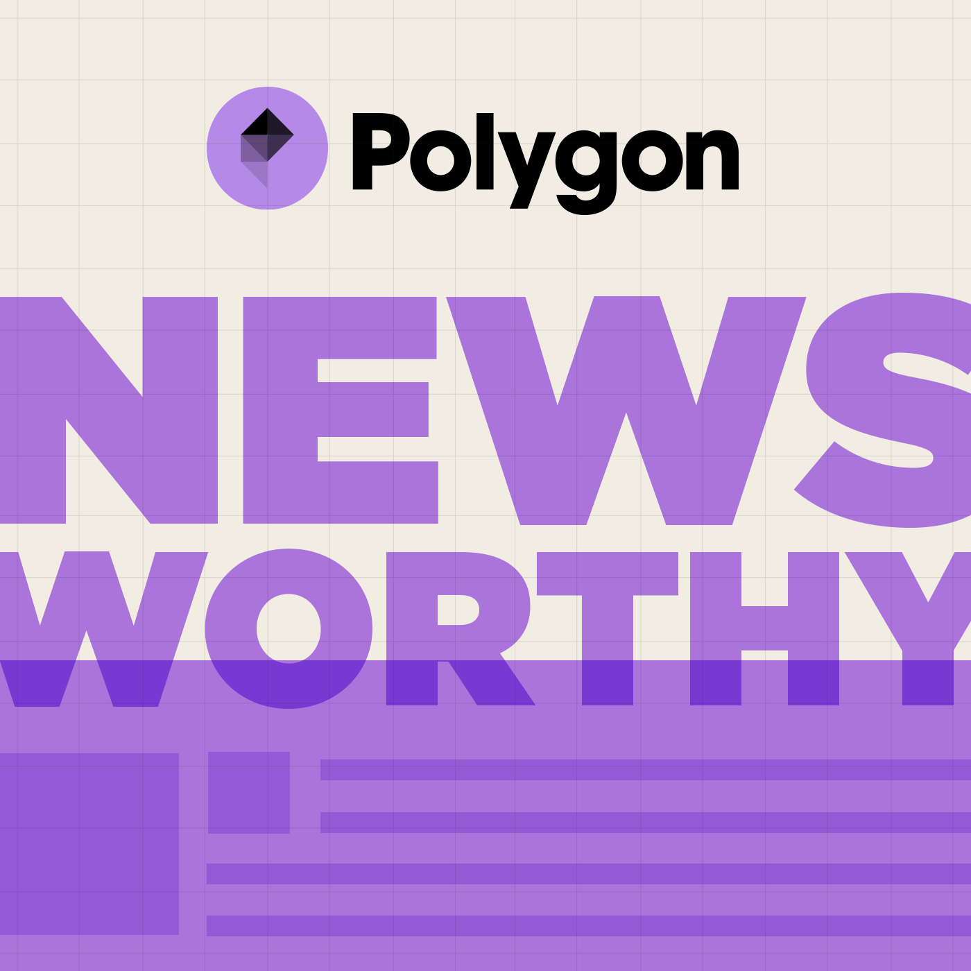 Polygon Newsworthy