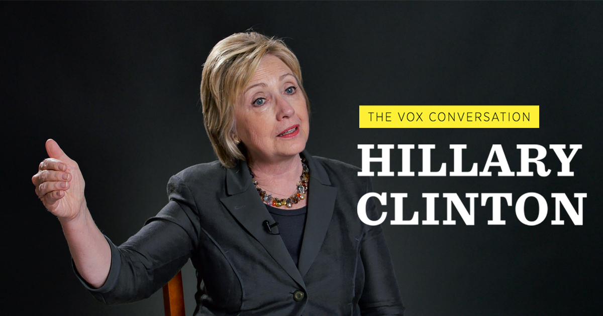 hillary clinton the vox conversation