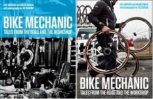 Bike Mechanic, by Guy Andrews, Rohan Dubash and Taz Darling (UK and US editions)