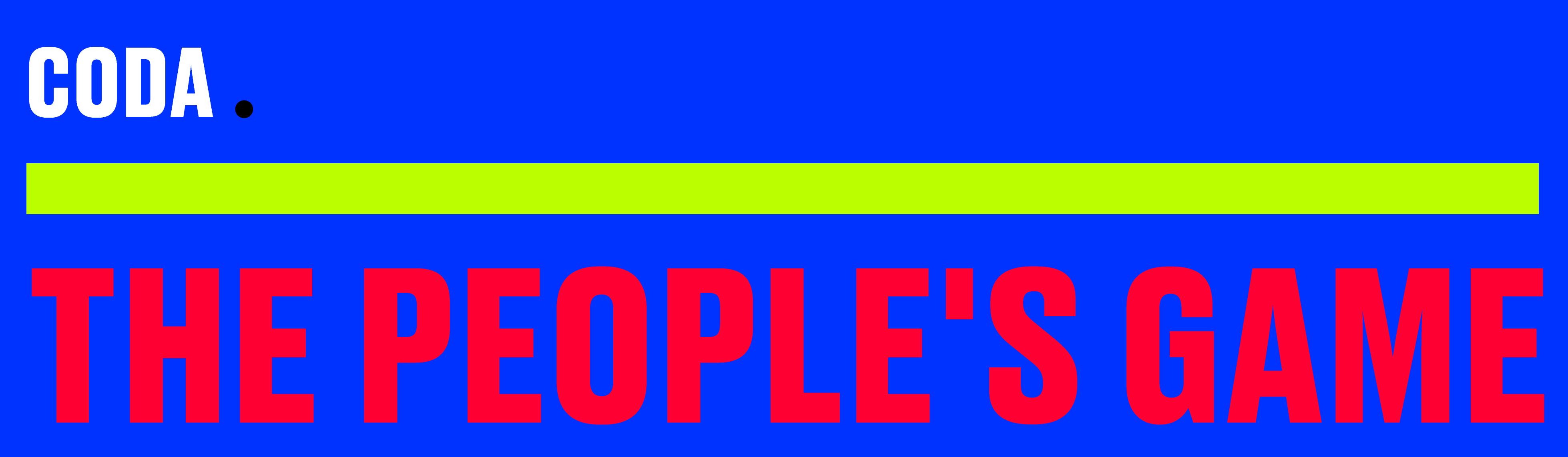 Coda: The People's Game