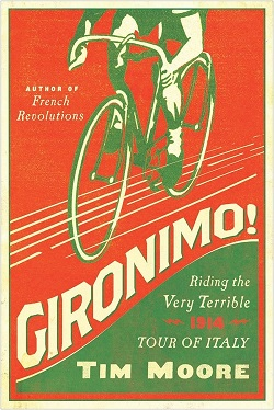 Gironimo!, by Tim Moore